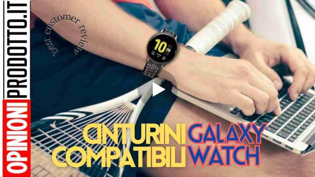 migliori Cinturini Compatibili Galaxy Watch