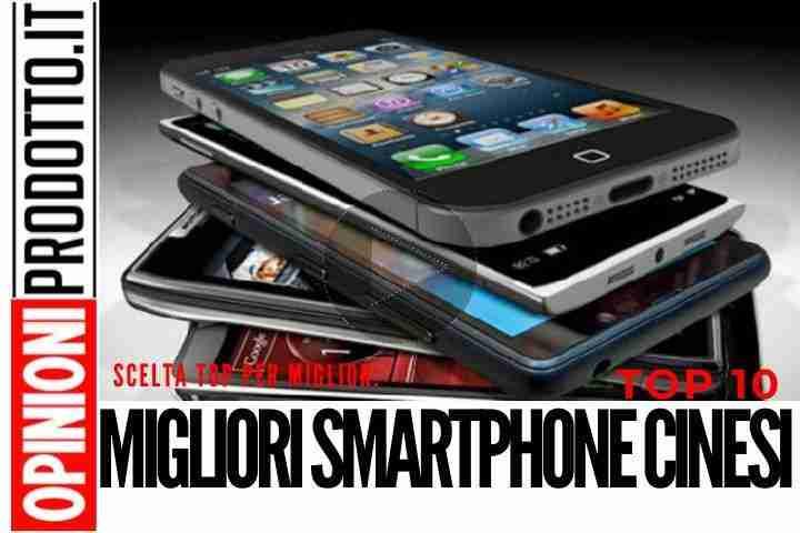 Classifica Migliori Smartphone Cinesi