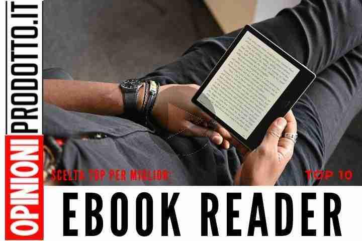 I Migliori Kindles ed eBook Reader - guida acquisto e recensioni