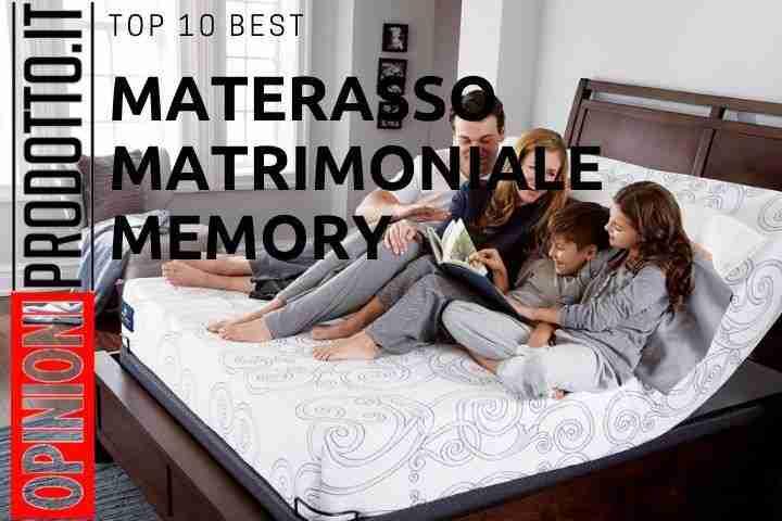 I top 10 migliori Materassi matrimoniali memory recensione