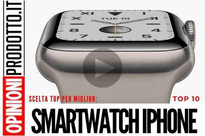 Il miglior Smartwatch iPhone: Apple Watch, Wear OS, Tizen e molti altri