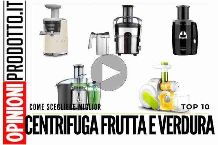 La Migliore Centrifuga per Frutta e Verdura - guida acquisto e recensioni