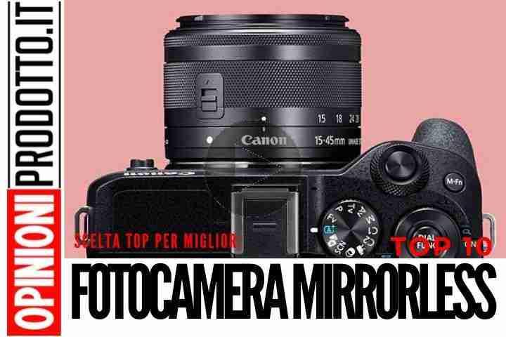 Le migliori Fotocamere Mirrorless per Filmmaking