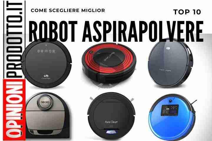 Miglior Robot Aspirapolvere questi i top 10 per recensioni e prezzi