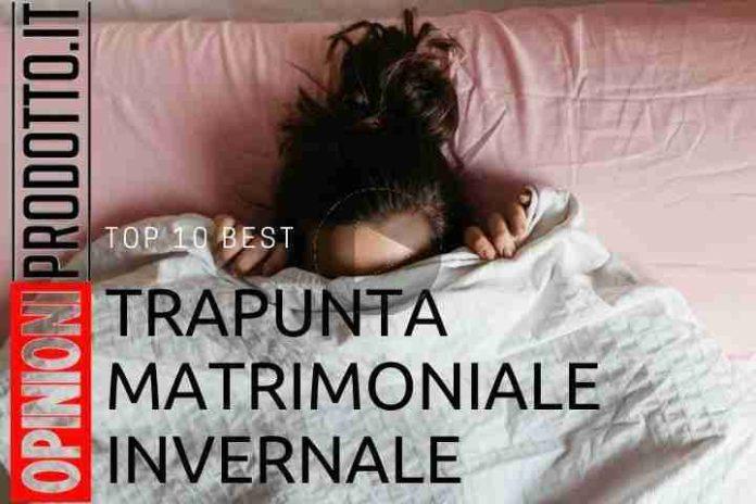 Miglior Trapunta matrimoniale invernale ecco le top 10 per recensioni