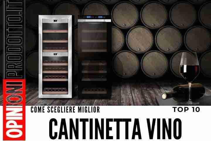 Migliore Cantinetta Vino ecco le top 10 per prezzi e recensioni