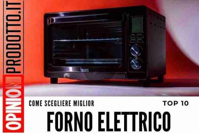 Migliore Fornetto Elettrico questi i top 10 articoli top di gamma