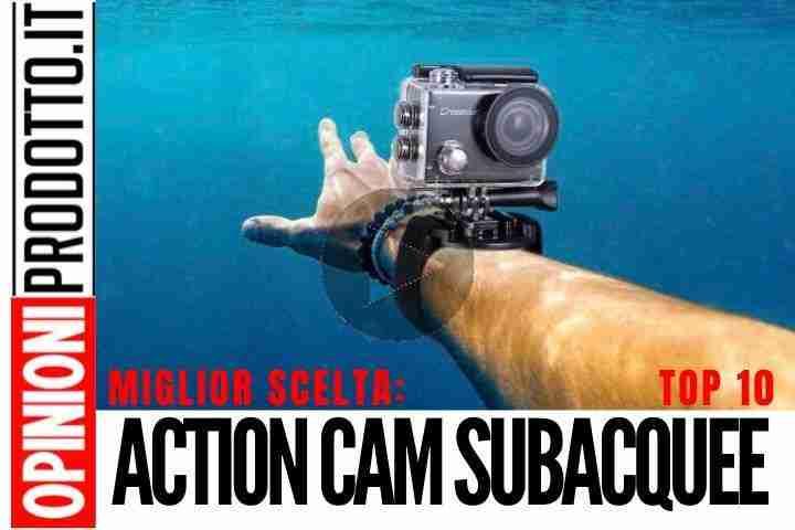 Migliori Action Cam Subacquee: Guida Acquisto per provetti Subacquei