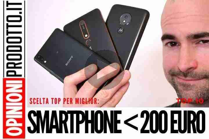 Migliori Smartphone sotto 200 euro - i migliori smartphone economici in circolazione