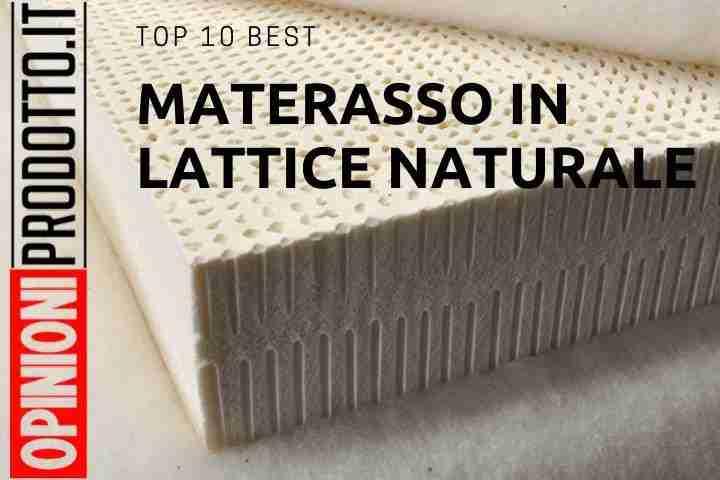 Migliori Materassi In Lattice.Top 10 Per Miglior Materasso In Lattice Naturale Recensione Del
