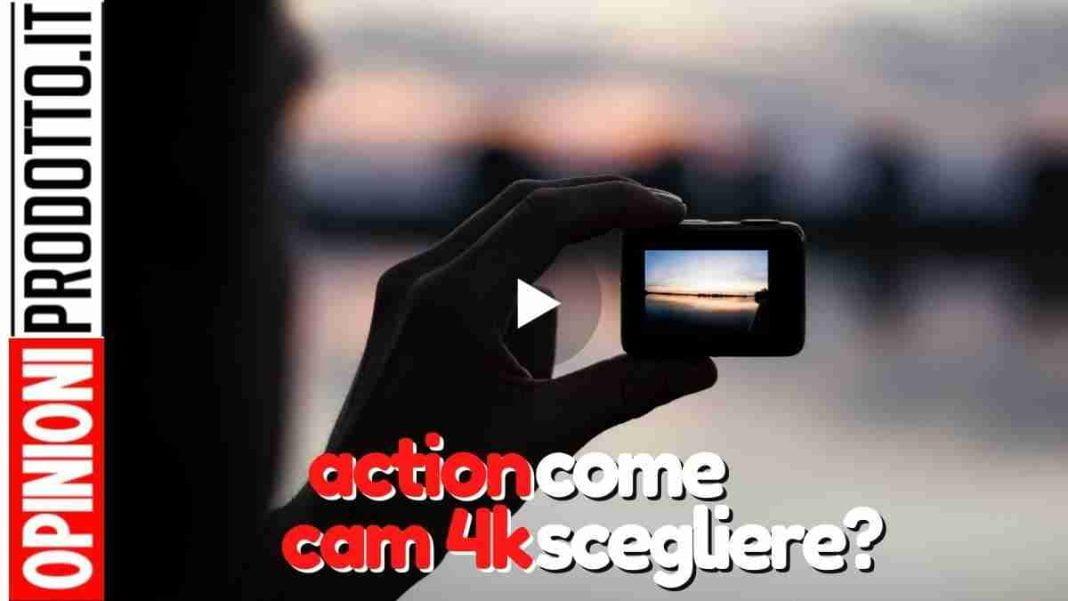 action cam 4k | riprese shok ma solo se scegli quella giusta