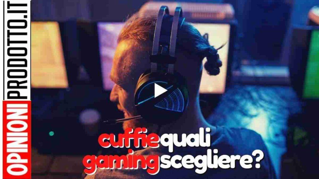 cuffie Gaming: ecco le migliori cuffie gioco ad alta fedeltà