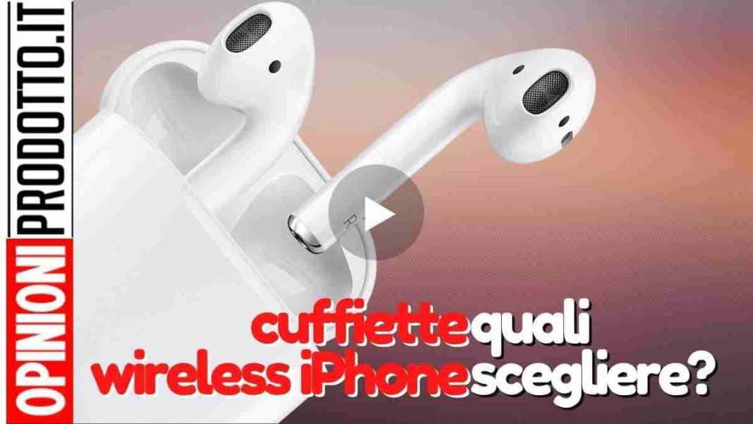 cuffiette wireless iPhone: queste le migliori ad oggi