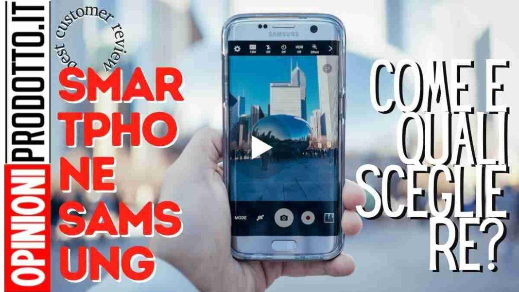 miglior smartphone Samsung come scegliere