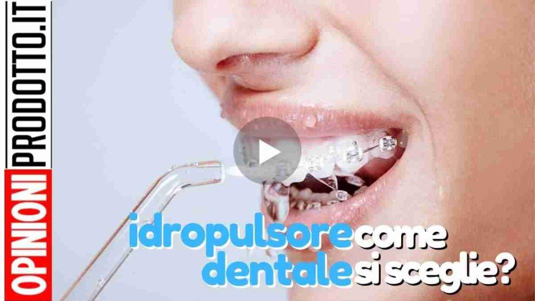 migliore Idropulsore dentale come scegliere