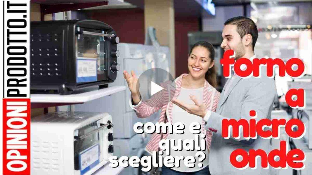 migliore forno a microonde come scegliere