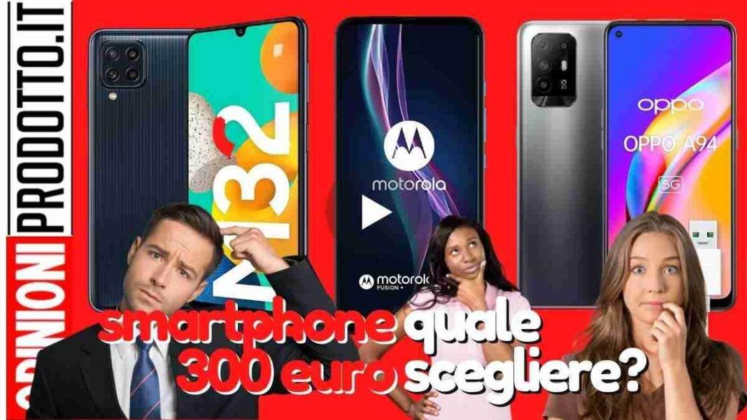 migliore smartphone 300 euro   guida acquisto Android e ios