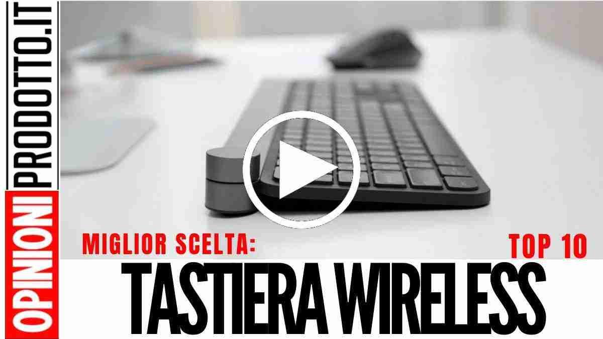 Le Migliori Tastiere Wireless: recensioni modelli Bluetooth e USB