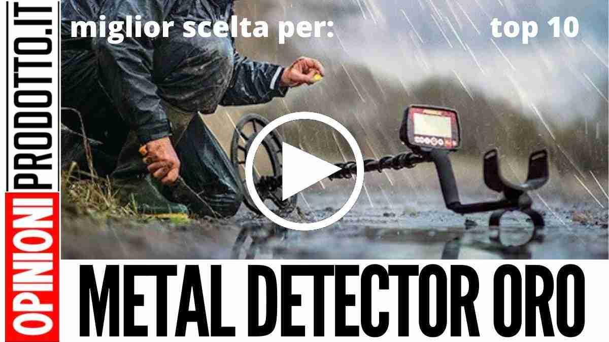 Miglior Metal Detector Oro: recensioni e guida acquisto