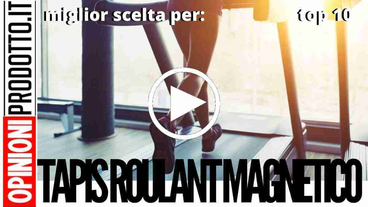 Miglior Tapis Roulant magnetico per casa