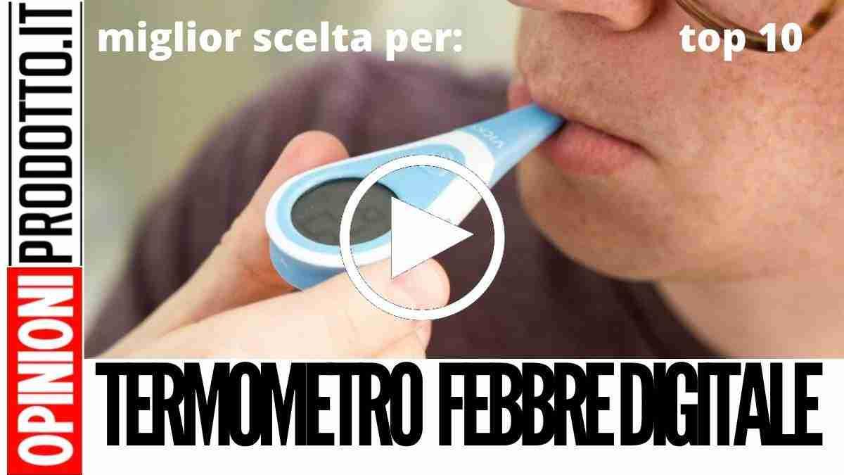 Miglior Termometro Febbre digitale per bimbi e adulti