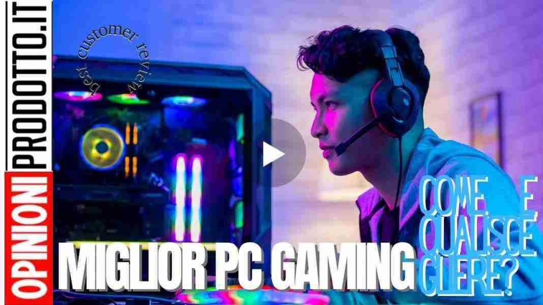 miglior pc gaming come si sceglie