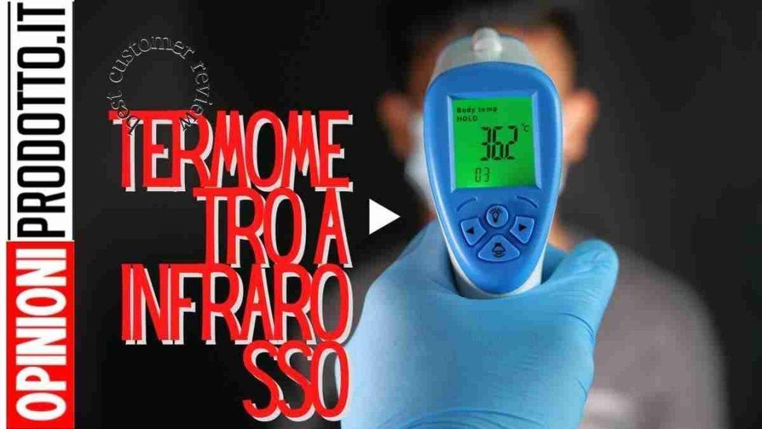miglior termometro a infrarosso come si sceglie
