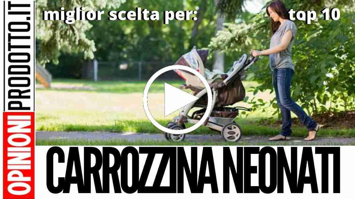 Miglior Carrozzina per Neonati guida acquisto secondo i genitori