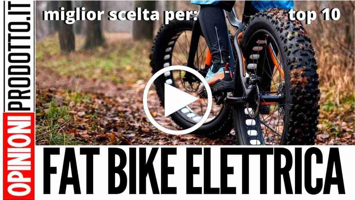 Miglior Fat Bike Elettrica: spiaggia o montagna no limits