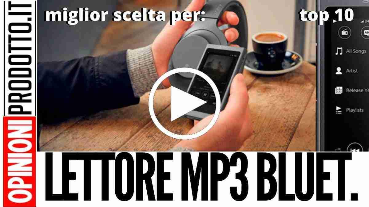 Miglior Lettore MP3 Bluetooth: guida migliori lettori musicali portatili