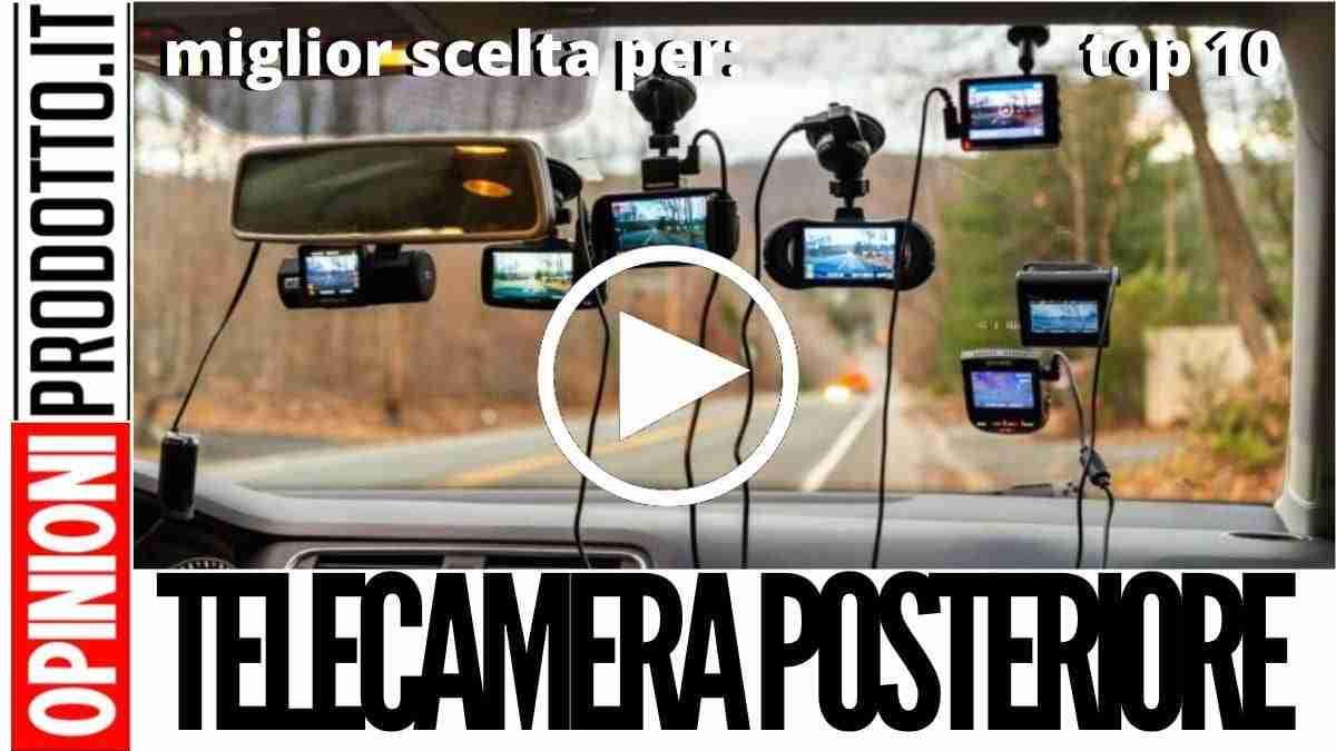 Miglior Telecamera posteriore per auto: parcheggi perfetti senza difetti