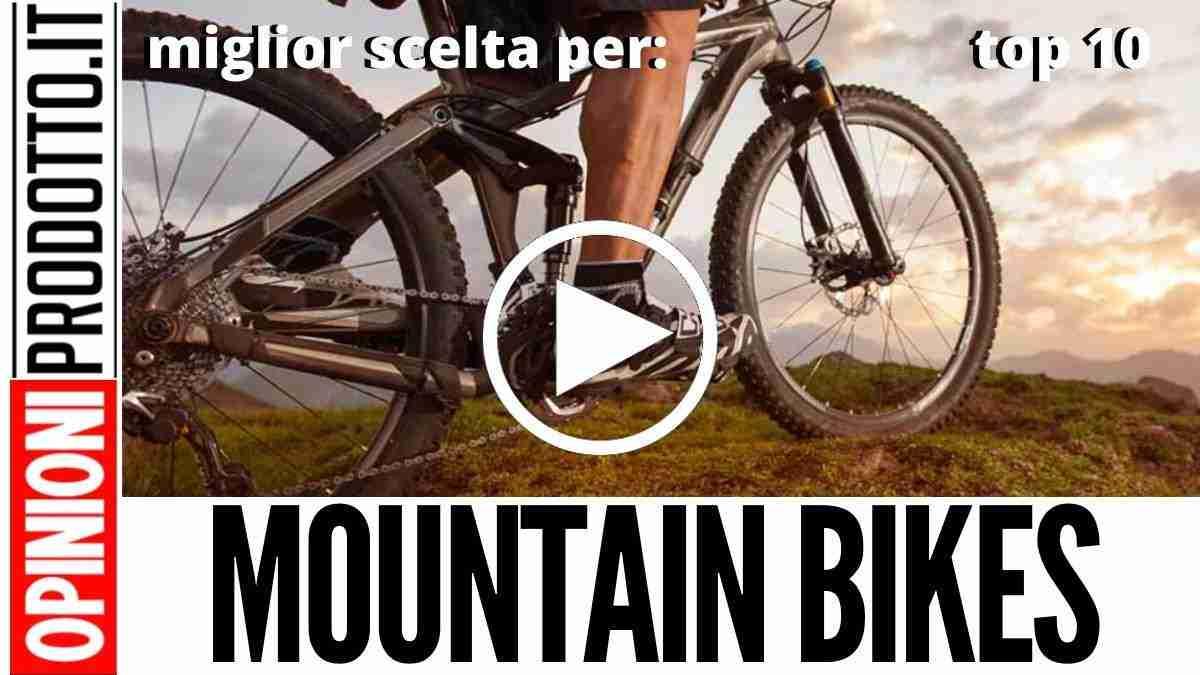 Migliori Mountain Bike: le top 10 per ogni esigenza