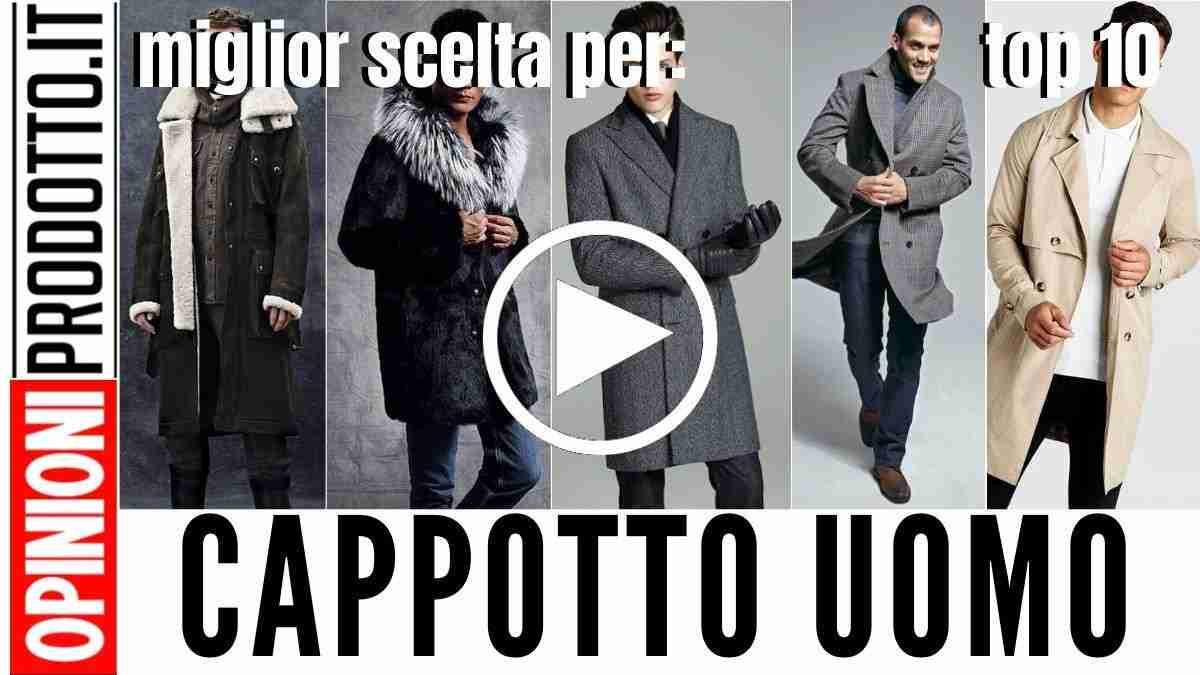 Miglior Cappotto da Uomo: caldo, asciutto e trendy