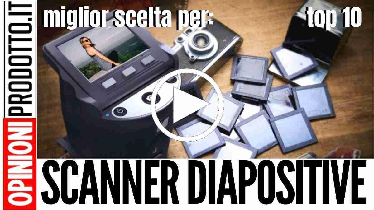 Miglior Scanner per Diapositive: immagini da analogico a digitale