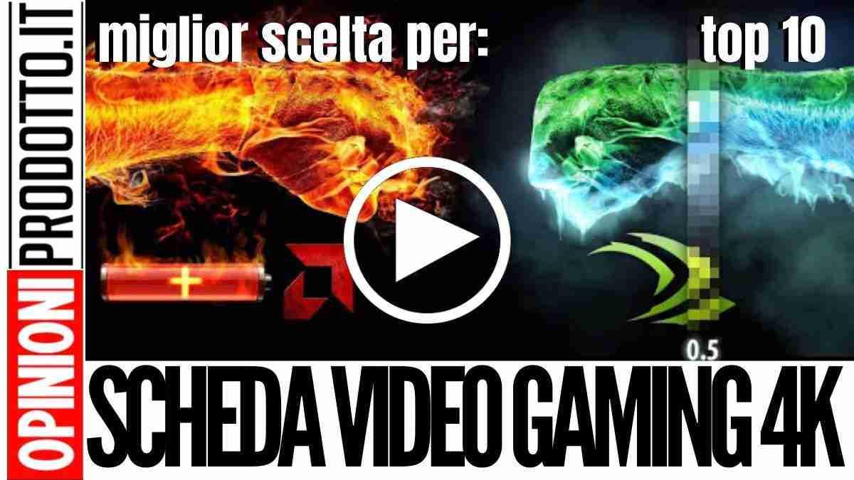 Miglior Scheda Video gaming 4k: esperienza di gioco ultraterrena