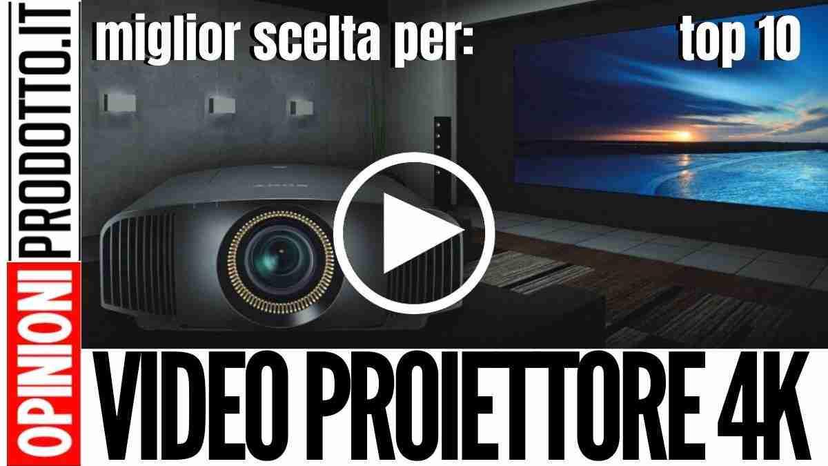 Miglior Video Proiettore 4K home cinema