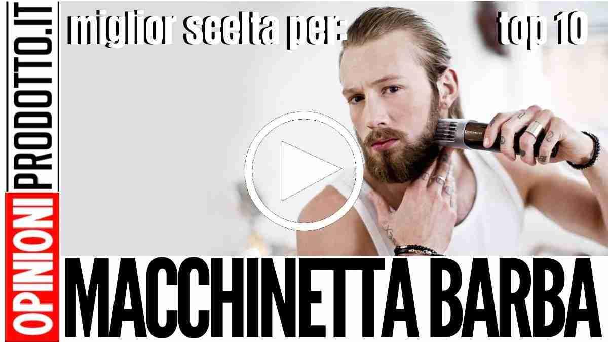 Migliore Macchinetta per la Barba: rifinitura facciale perfetta