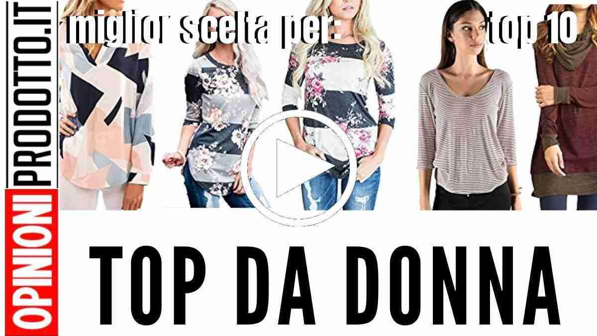 Migliori Top da Donna: aumenta il tuo fashion appeal