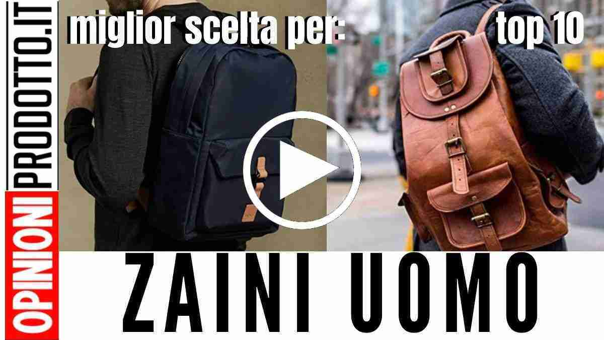 Zaini uomo: nuova collezione recensione e prezzi