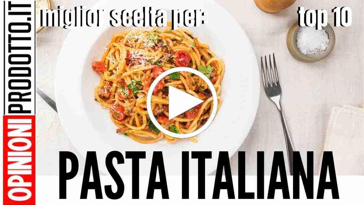la migliore pasta italiana