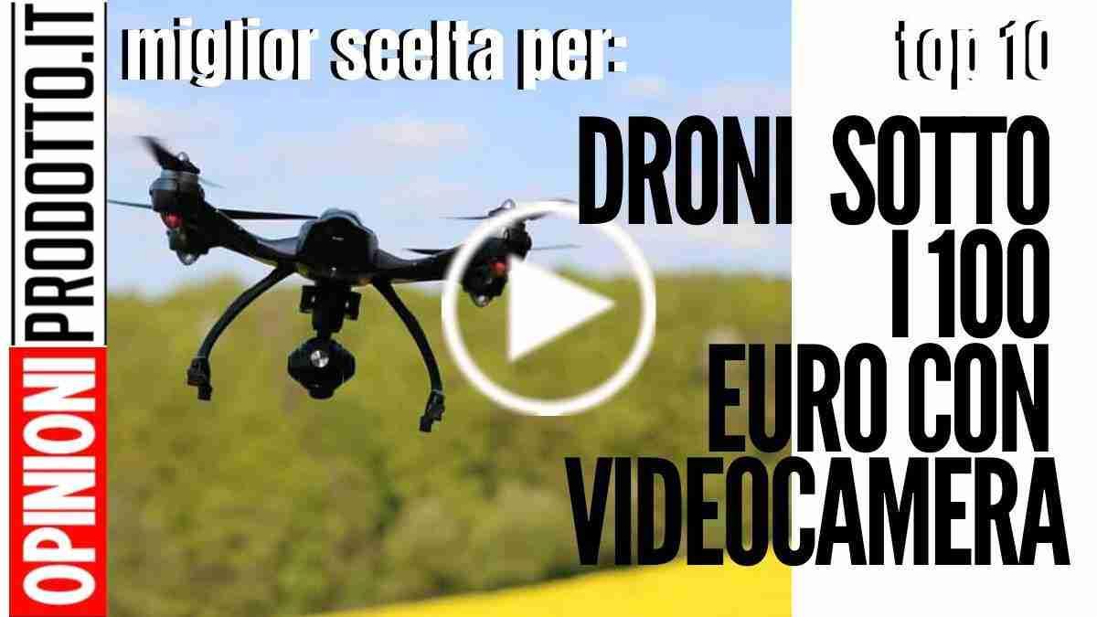I Migliori Droni sotto i 100 euro con videocamera