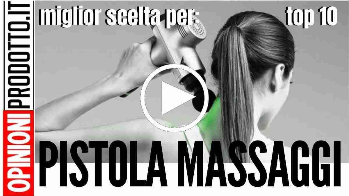 Le Migliori Pistole per Massaggi muscolari