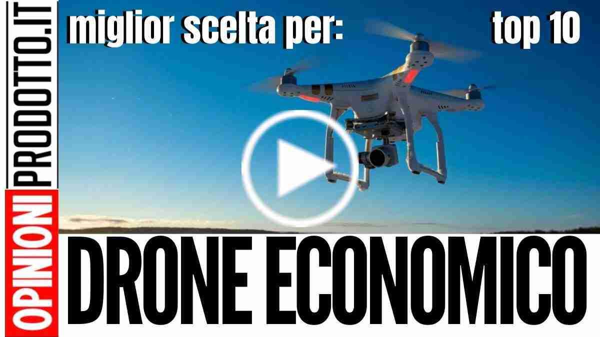 Miglior Drone economico a basso costo