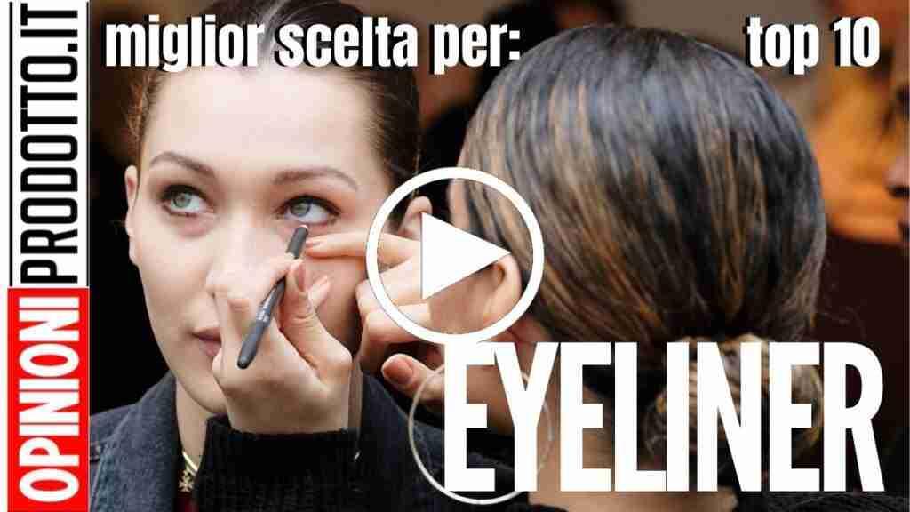 Miglior Eyeliner bianco, magnetico o in gel