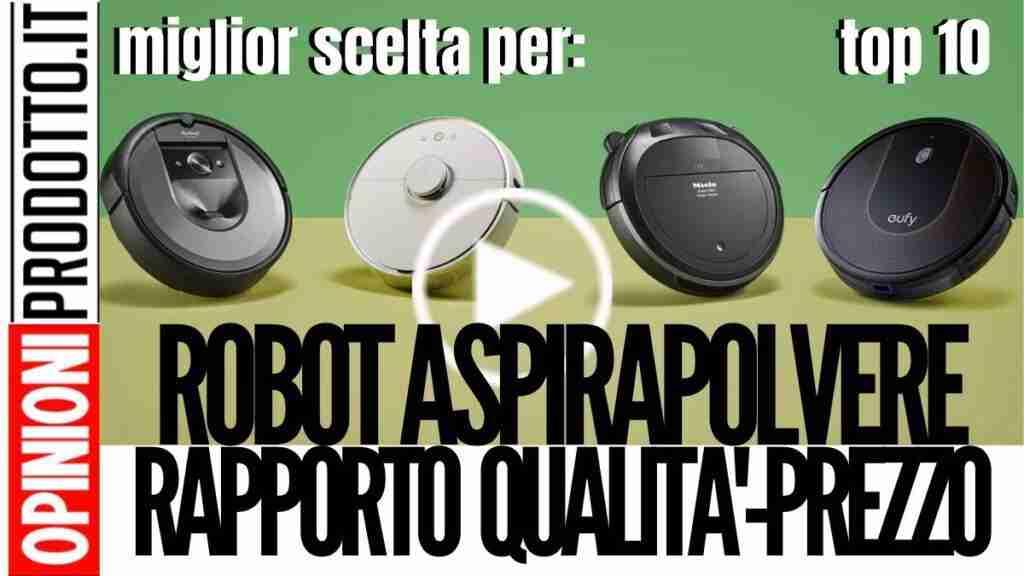 Miglior robot aspirapolvere rapporto qualità prezzo