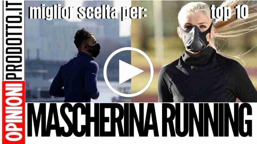 Migliore Mascherina Running: consigli su come indossare la mascherina durante la corsa