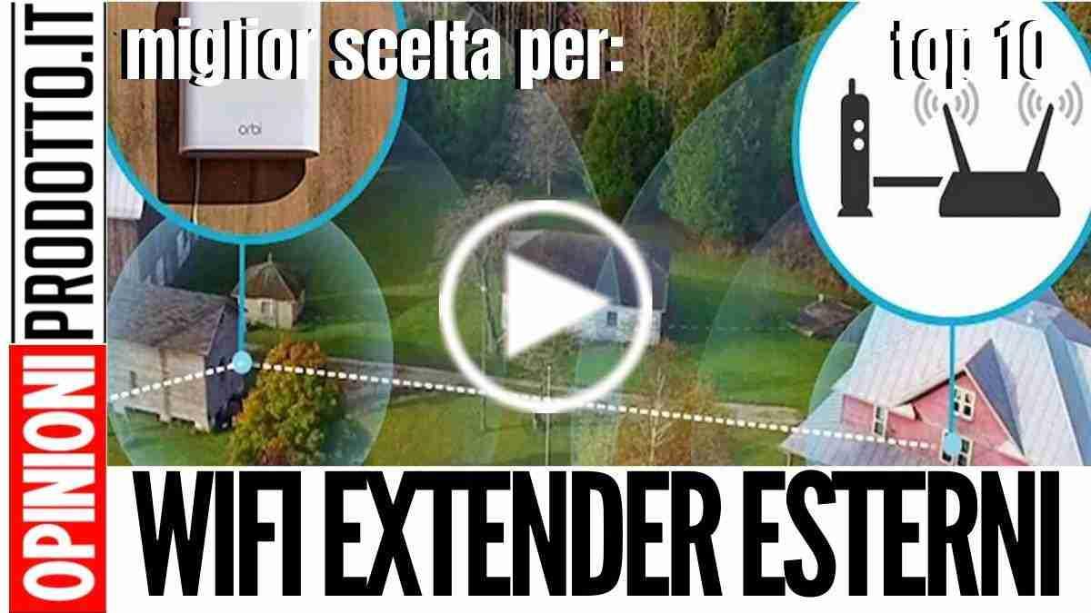 Migliori Wifi Extender Esterni - recensione ripetitori per aplificare il segnale wifi