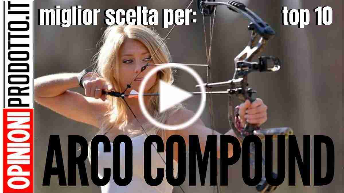 Arco Compound: il migliore scelto in base alle recensioni