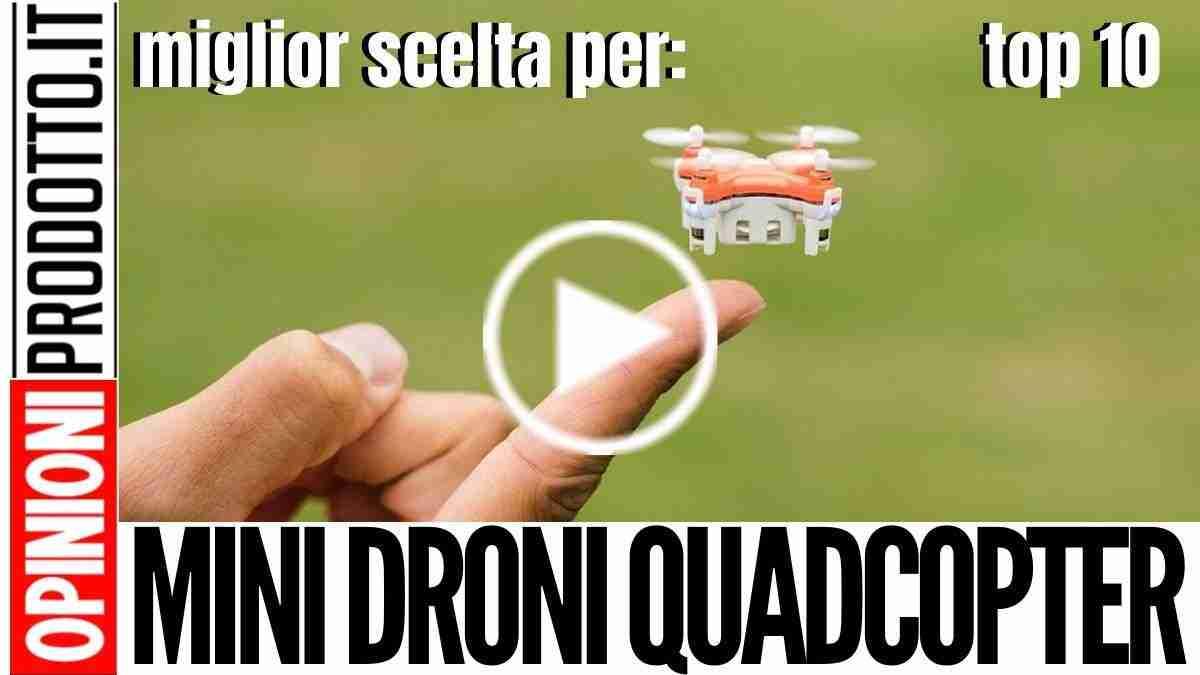 Mini Droni quadcopter: quale scegliere tra i migliori