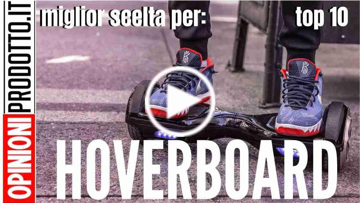 Quanto costa un Hoverboard o Scooter elettrico atuobilanciato